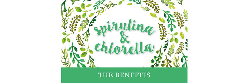 Benefits of spirulina and chlorella