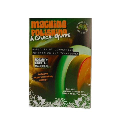 Dodo Juice Machine Polishing Tutorial Guide Booklet Machine polishing guides Dodo Juice