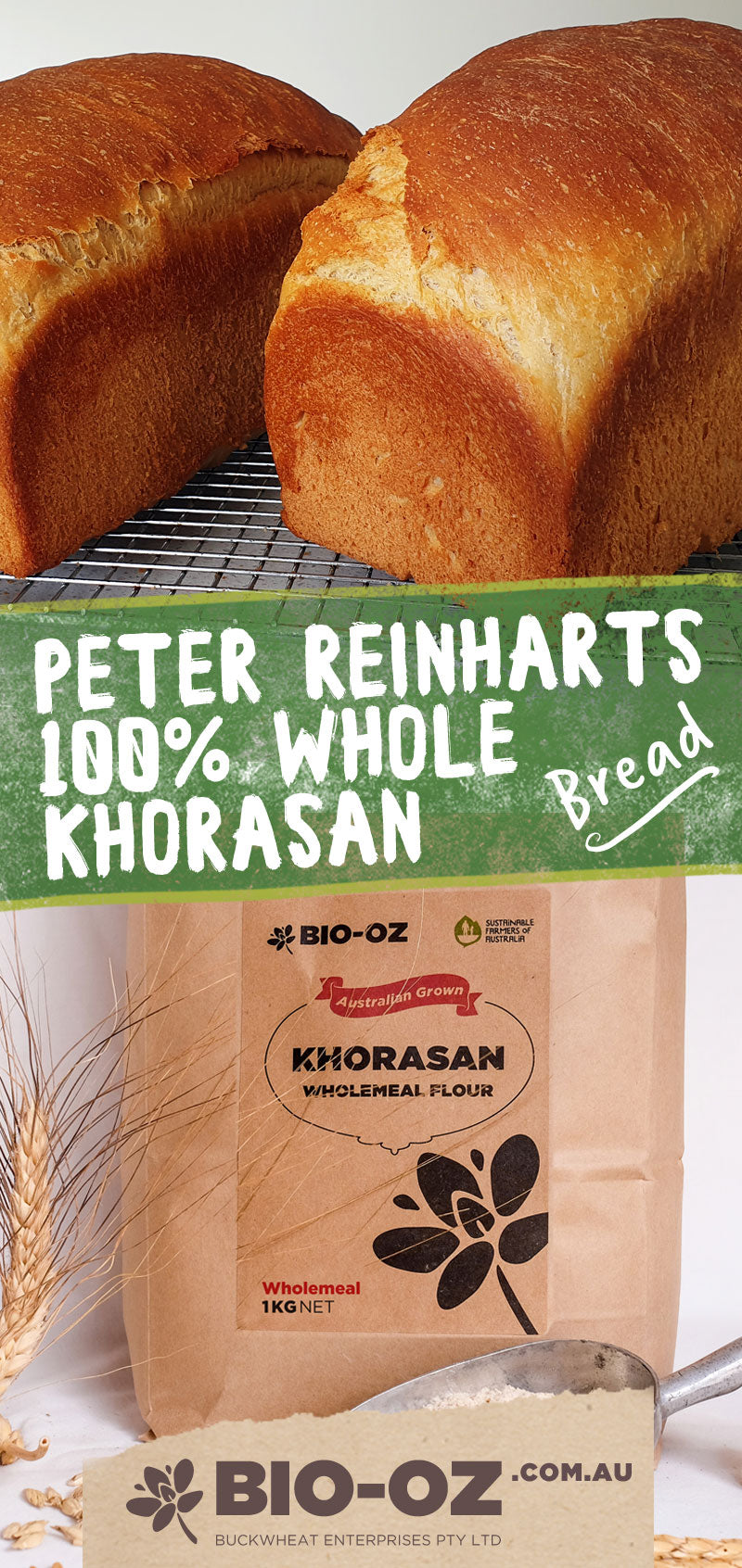 Peter Reinharts 100% Whole Khorasan Bread