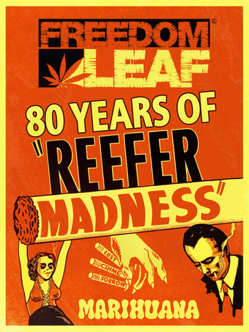 "LIMITED EDITION ""Reefer Madness"" Signed Poster"