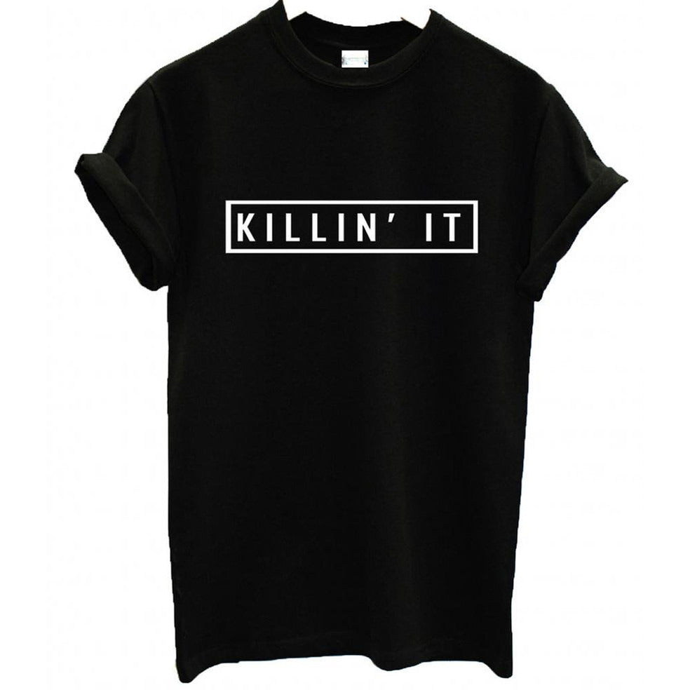 Killing It T Shirt