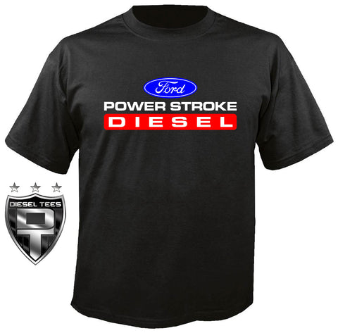 Ford Power Stroke Diesel T Shirt