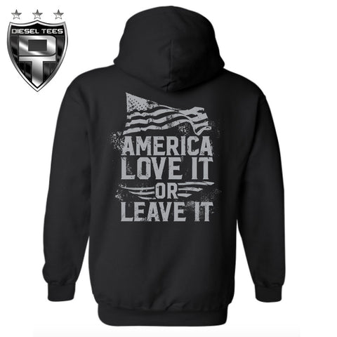 """America Love it or Leave it"" Hoody"