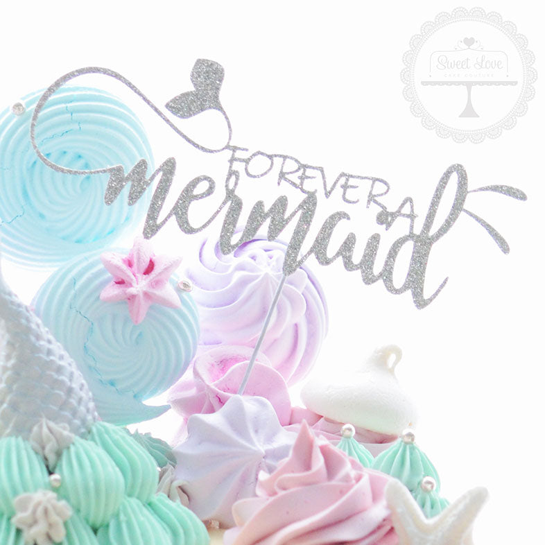 Cake Topper - Forever a Mermaid
