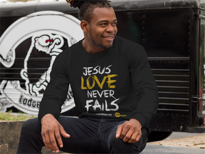 Jesus Love Never Fails Fitted Long-Sleeve Crew Tee
