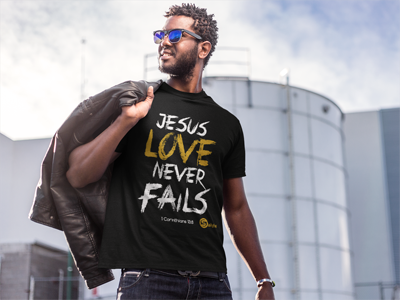 Jesus Love Never Fails T-Shirt