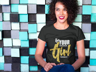 Not Your Average GIRL 2 T Shirt
