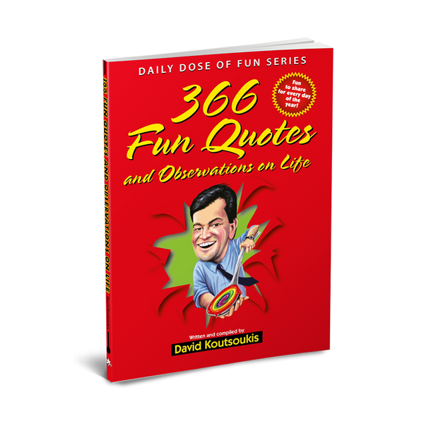 366 Fun Quotes and Observations on Life [Book]