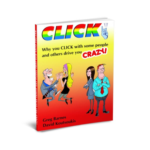 Click! Why you click with some people and others drive you crazy! [Book]