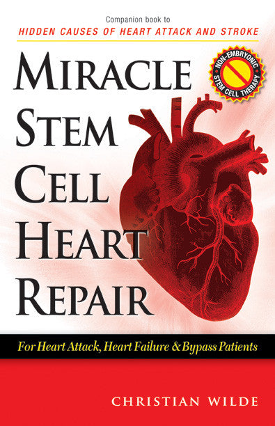 MIRACLE STEM CELL HEART REPAIR BOOK
