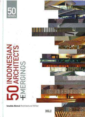 50 Indonesian Architects + Emergings