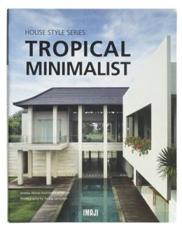 House Style Series: TROPICAL MINIMALIST