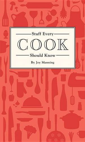 Stuff Every Cook Should Know