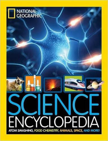 NATIONAL GEOGRAPHIC: SCIENCE ENCYCLOPEDIA