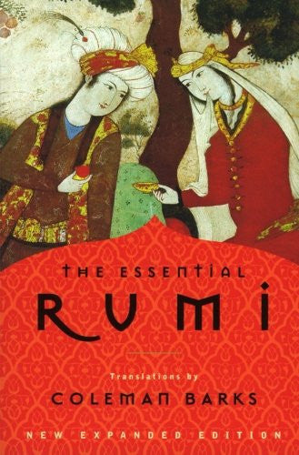 Essential Rumi, New Expanded Edition