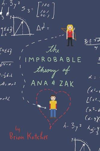 Improbable Theory of Ana and Zak