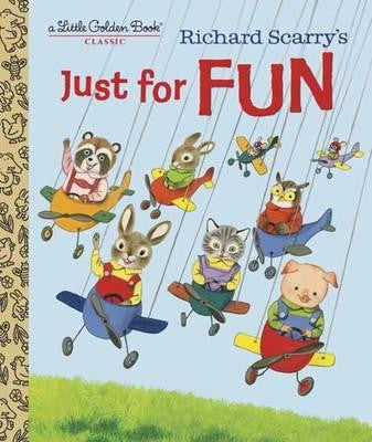 Richard Scarry's Just For Fun (Little Golden Book)