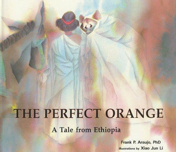 Perfect Orange: A Tale from Ethiopia