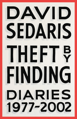 Theft by Finding: Diaries (1977-2016)