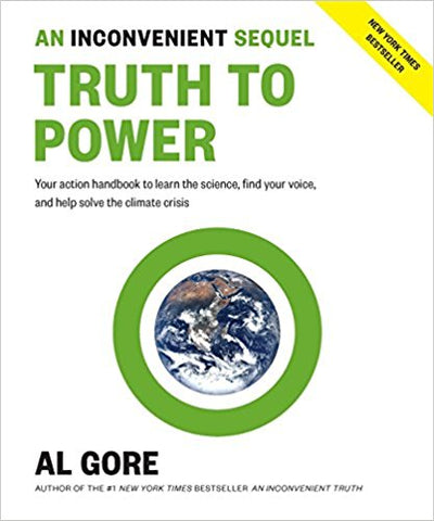 Inconvenient Sequel: Truth to Power
