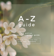 A-Z Essential Oil Usage Guide (10pk): the best oils & blends for 200 ailments (2018)