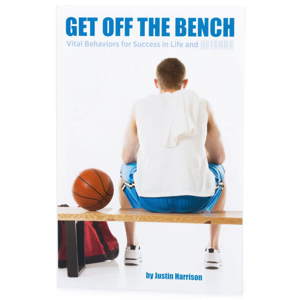 "2nd Edition - ""Get Off The Bench"" by Justin Harrison"