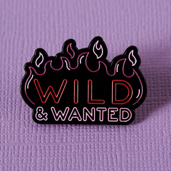 Wild and Wanted Neon Sign Enamel Pin