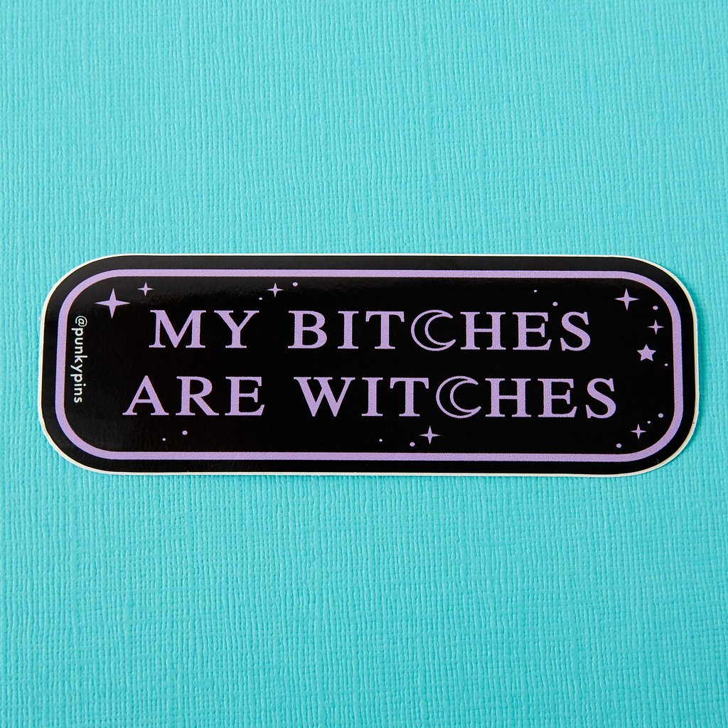 My Bitches are Witches Laptop Sticker