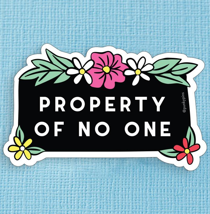 Property of No One Die Cut Vinyl Sticker