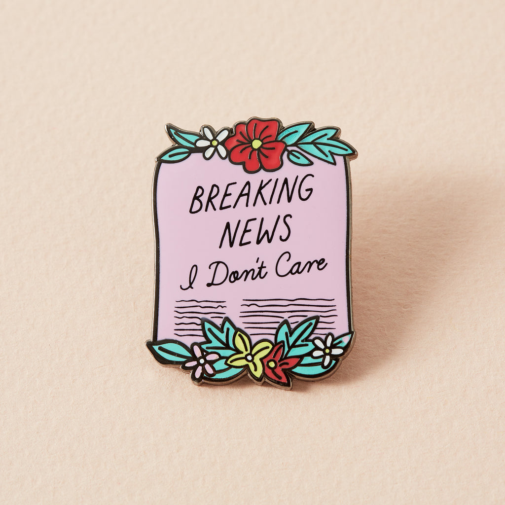 Scroll Breaking News I Don't Care Enamel Pin