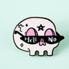 Hell No Skull Enamel Pin