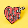 True Crime Enamel Pin