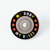 My Body My Rules Enamel Pin
