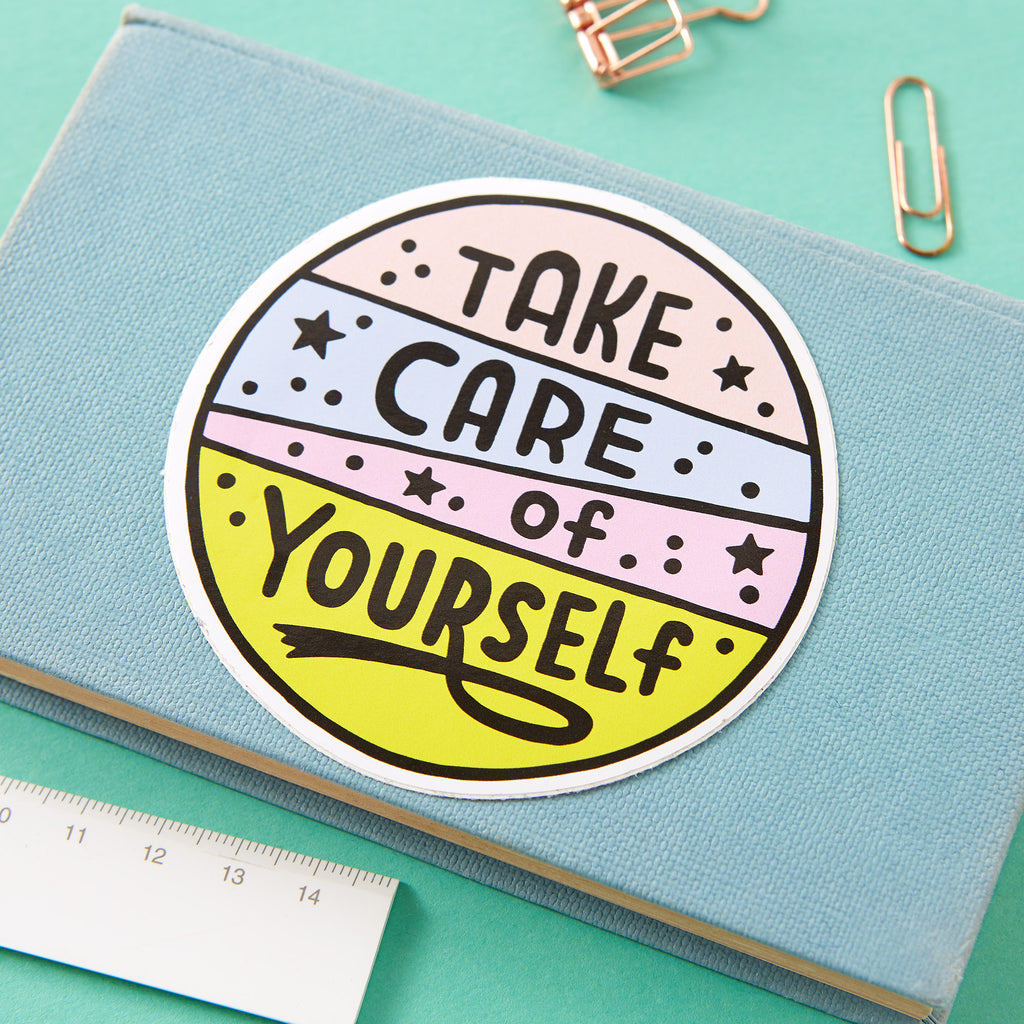 Take Care of Yourself Large Vinyl Sticker