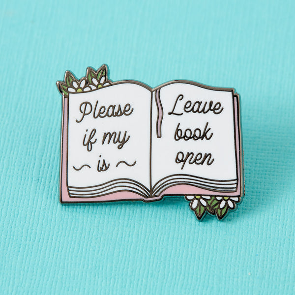 Please Leave if Open Book Enamel Pin