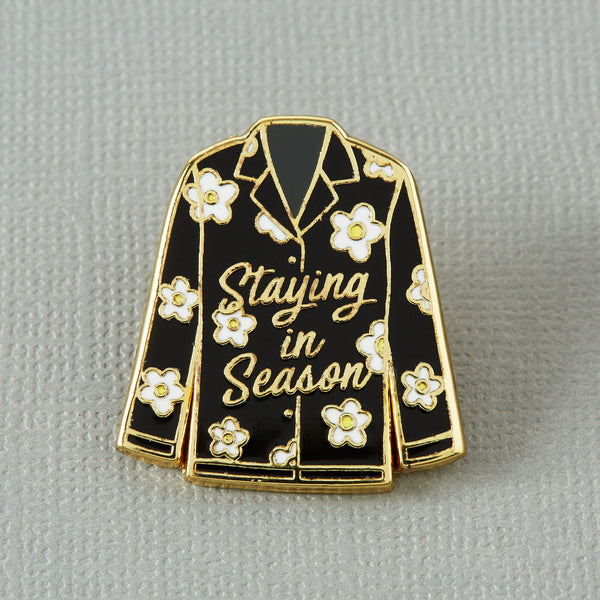 Staying in Season Enamel Pin