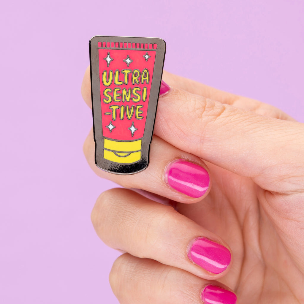 Ultra Sensitive Enamel Pin