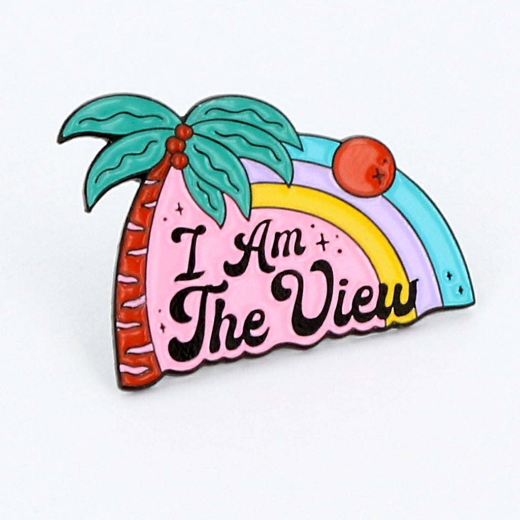 I Am The View Enamel Pin