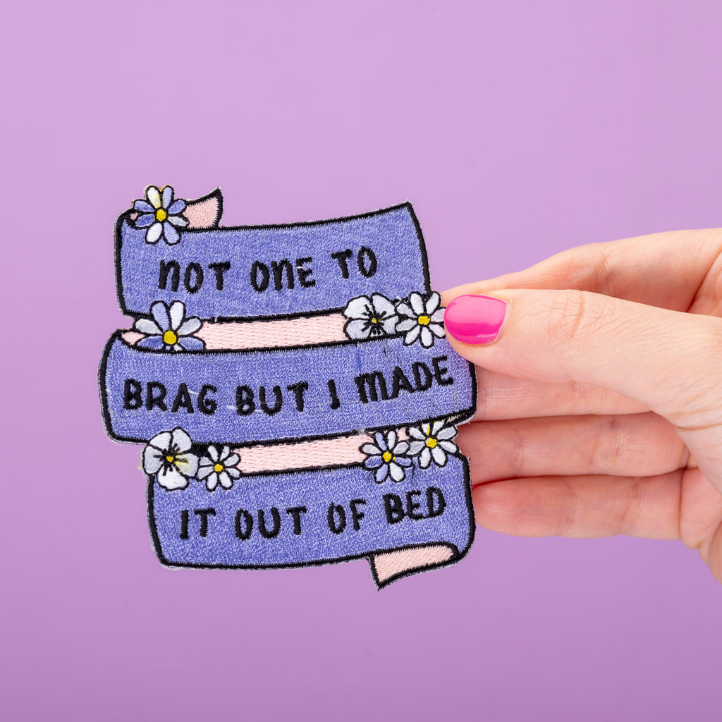 Not One To Brag Embroidered Iron On Patch