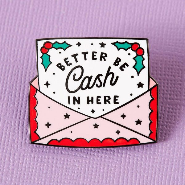 Punky Pins Better Be Cash In Here Enamel Pin