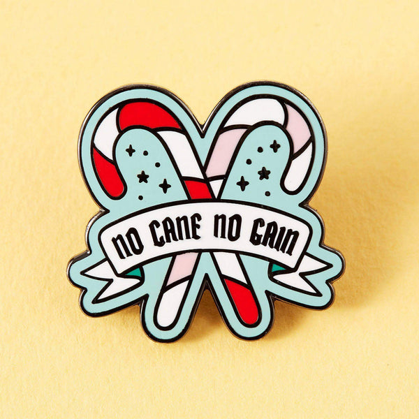 Punky Pins No Cane No Gain Enamel Pin