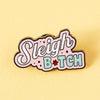 Punky Pins Sleigh Bitch Enamel Pin