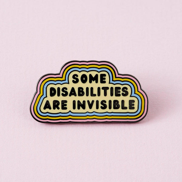 Punky Pins Some Disabilities Are Invisible Enamel Pin