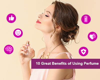 10 Great Benefits of Using Perfume