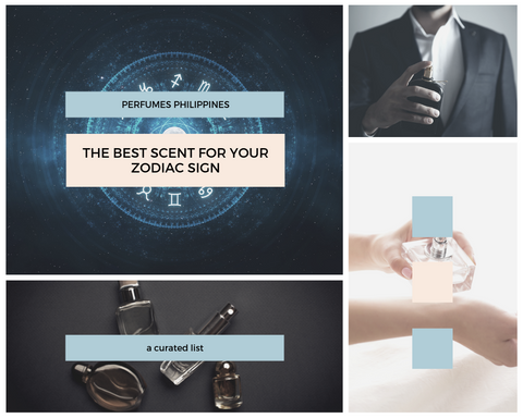 The Best Scent for Your Zodiac Sign – Perfume Philippines