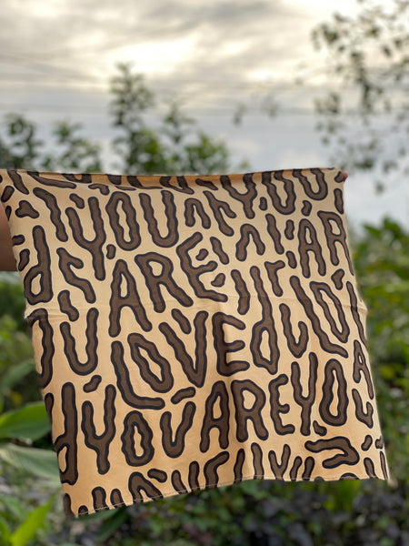 You Are Loved Bandana in Plant Dyed Organic Cotton