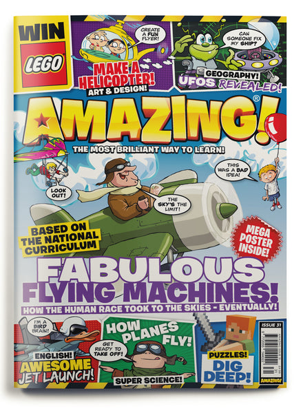 Amazing! Issue 31 - Fabulous Flying Machines