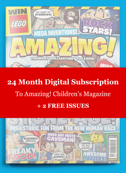 24 Month Digital Subscription To Amazing! Children's Magazine - Save 71% - PLUS RECEIVE AN EXTRA 2 ISSUES FREE!