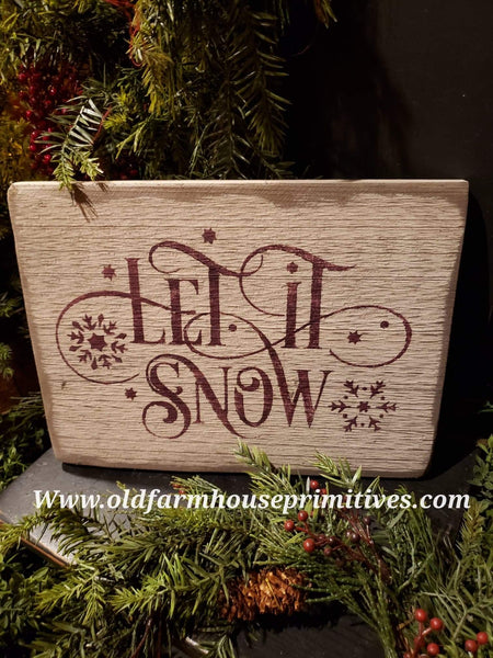 "#PSWS13 Primitive ""Let It Snow"" ⛄️   Sign (Made In USA)"