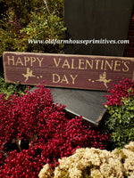 "#PVTWS5 Primitive ""HAPPY VALENTINES DAY"" ♥️ Wood Sign (Made In USA)"